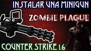Loquendo Tutorial como instalar una minigun al Counter Strike 1.6