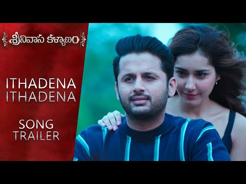 Ithadena Ithadena Song Trailer - Srinivasa Kalyanam Songs | Nithiin, Raashi Khanna
