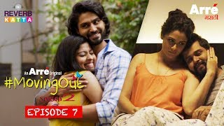 #MovingOut Season 2 Episode 7 - Aashnai | An Arre Marathi Original Web Series