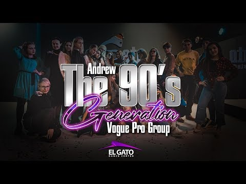 The 90's Generation | Vogue Pro Group | Andrew