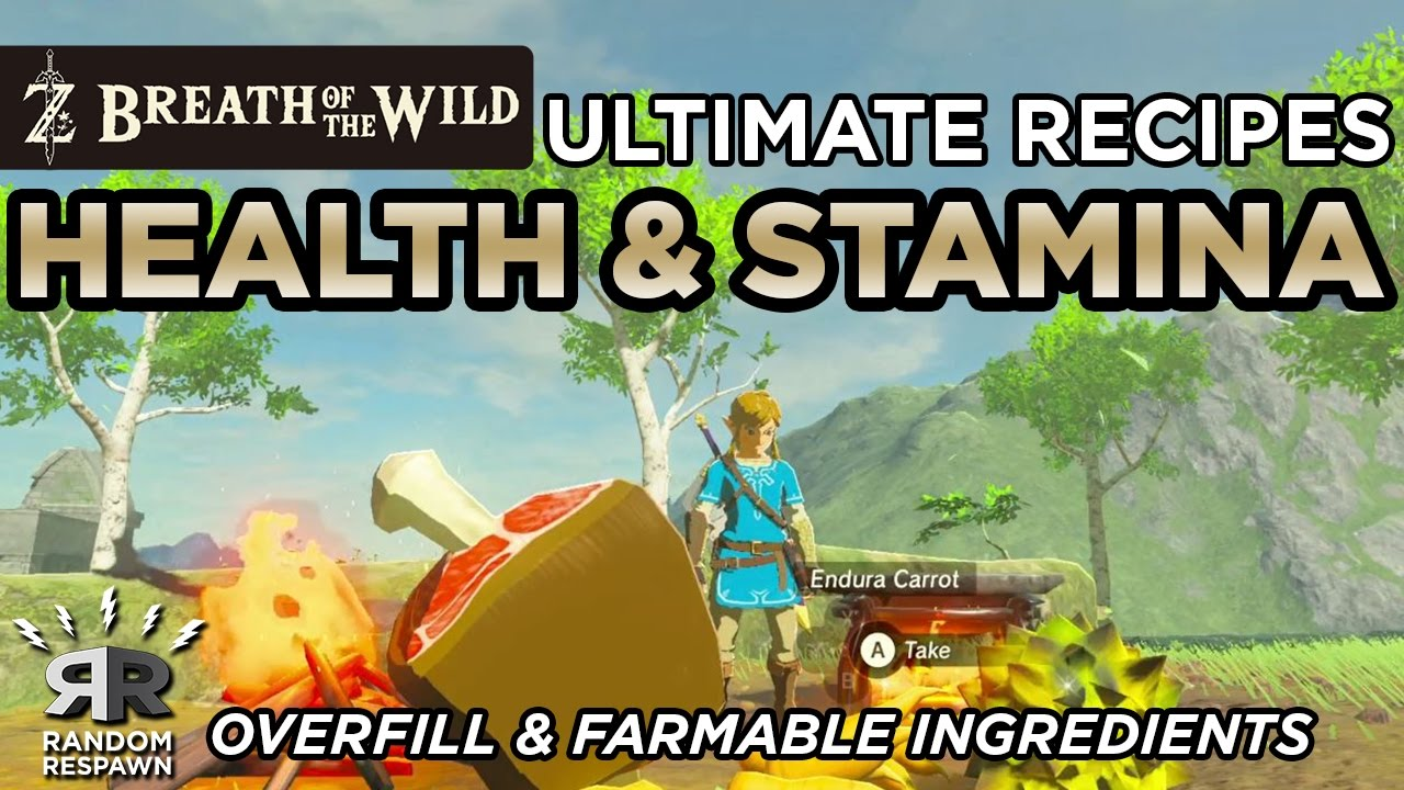 zelda breath of the wild ultimate health stamina recovery