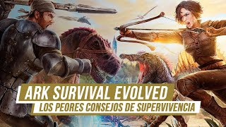 La PEOR guía de SUPERVIVENCIA para ARK: SURVIVAL EVOLVED