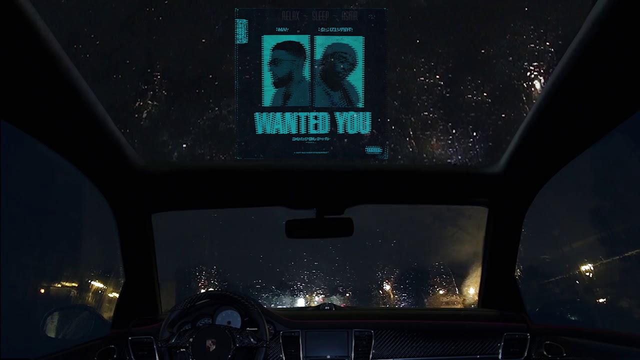 Download Wanted You ~ Nav F.t Lil Uzi Vert (Chill version)