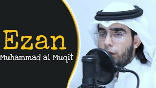 Much More Ezan Videosu - Muhammad al Muqit