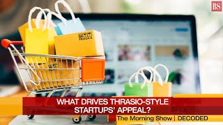What are Thrasio-style startups and what's driving their appeal in India?