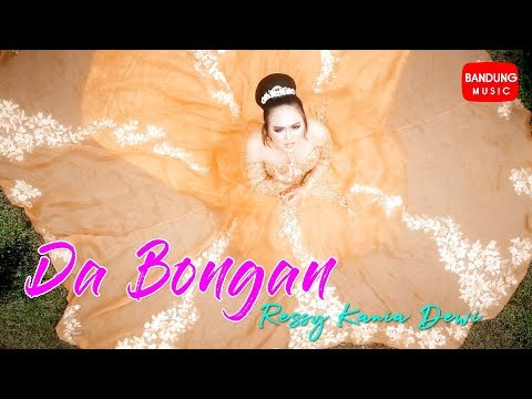Download Da Bongan -  Ressy Kania Dewi [Official Bandung Music] Mp4 baru