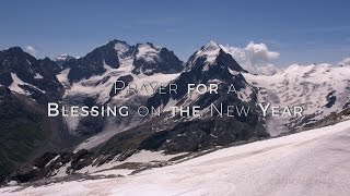 Prayer for a Blessing on the New Year HD