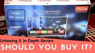 Should You Buy Onida UIC Series TVs | An In-Depth Review & Unboxing
