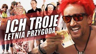 LETNIA PRZYGODA - ICH TROJE (extended version)