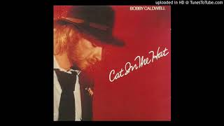 Bobby Caldwell To Know What You've Got 1980