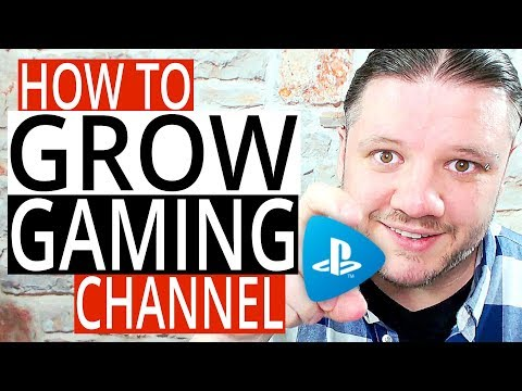 How To Grow A Gaming Channel on YouTube