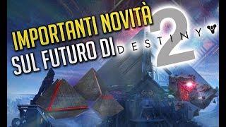 DESTINY 2 - IMPORTANTI NOVITA' SUL FUTURO! [Mente Bellica]
