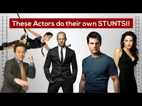 Actors Who do their own STUNTS!