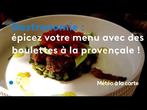 gastronomie-:-épicez-votre-menu-avec-des-boulettes-à-la-provençale-!---météo-à-la-carte