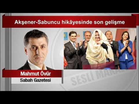 Mahmut Övür : Akşener Sabuncu Hikâyesinde Son Gelişme