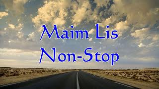 Maim Lis Non-Stop Songs
