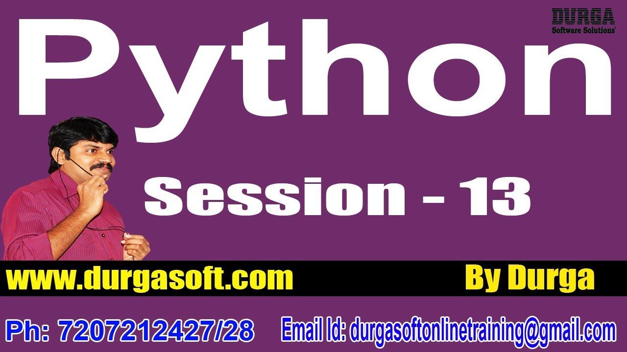 Python Programming Online Training by Durga Sir On 22-09-2018 @ 6PM