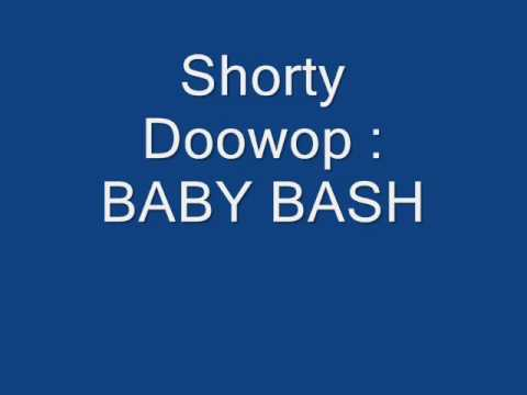 Shorty Doowop Baby bash