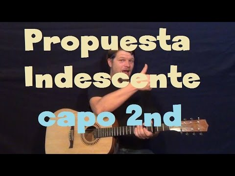 Romeo Santos - Propuesta Indecente - Easy Guitar Lesson How to Play Capo 2nd Fret Tutorial Travel Video