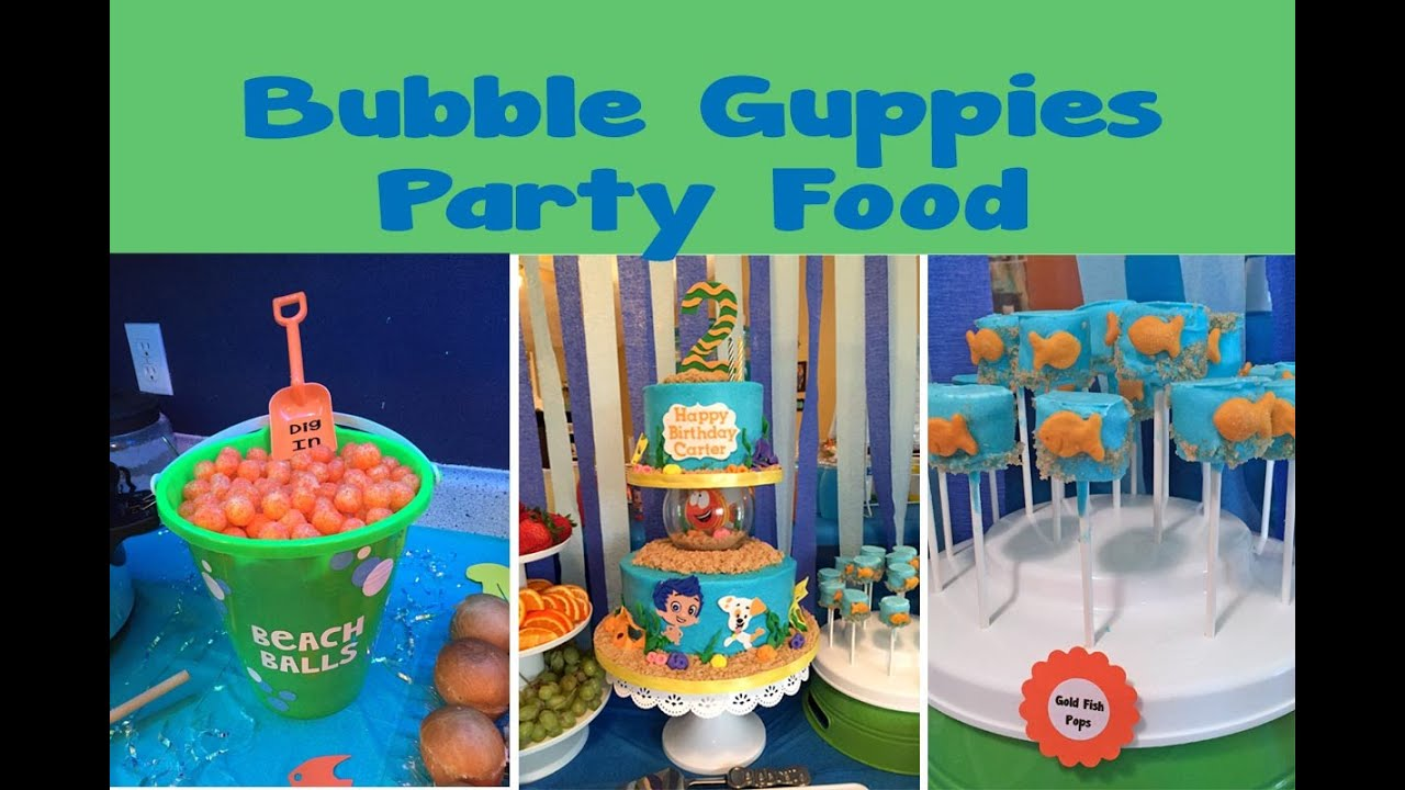 Bubble Guppies Themed Party Food 47 Youtube