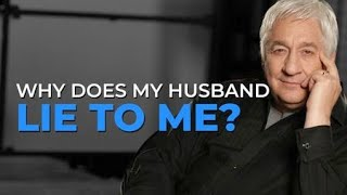 Husband to lies me what i do should if my How to