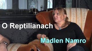 O Reptilianach - Madlen Namro