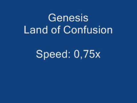 Genesis - Land Of Confusion - Speed: 0,75x