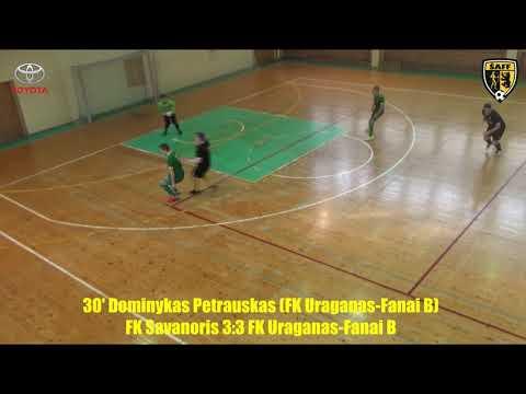 """ŠA salės futbolo pirmenybės: FK """"Savanoris"""" 5:6 FK """"Uraganas""""-""""Fanai B"""" (įvarčiai)"""