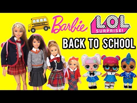 Barbie Family & LOL Dolls Back To School Videos