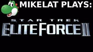 Let's Play Star Trek Elite Force 2 - Part 1
