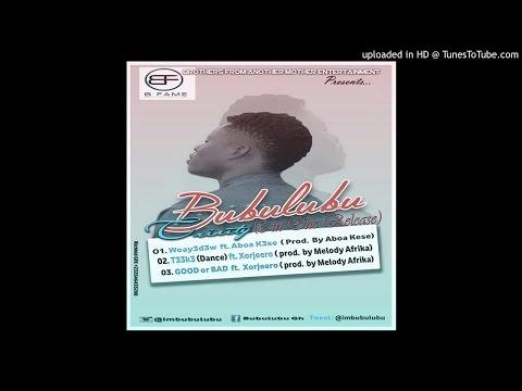 Bubulubu - T33K3 (Dance) ft. Xorjeero (Prod by Melody Afrika)