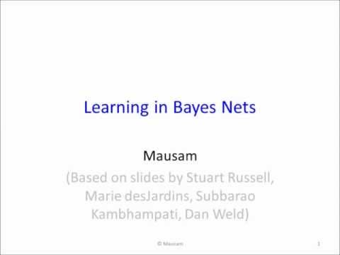 Grad Course in AI (#16): Learning in Bayesian Networks