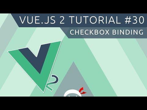 Vue JS 2 Tutorial #30 - Checkbox Binding