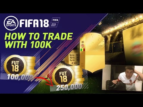 HOW TO TRADE WITH 100K IN FIFA 18 | TRADE TO GLORY #4 | FIFA 18