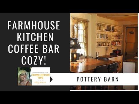 Farmhouse Kitchen Tour, Coffee Bar, Pottery Barn