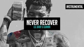 Lil Baby & Gunna - Never Recover (Ft. Drake) (Instrumental)