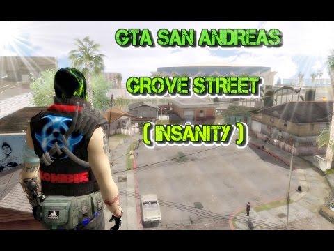 ★ GTA SA - Grove Street INSANITY ★