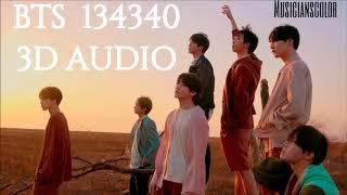 BTS (방탄소년단) - 134340 [3D AUDIO]