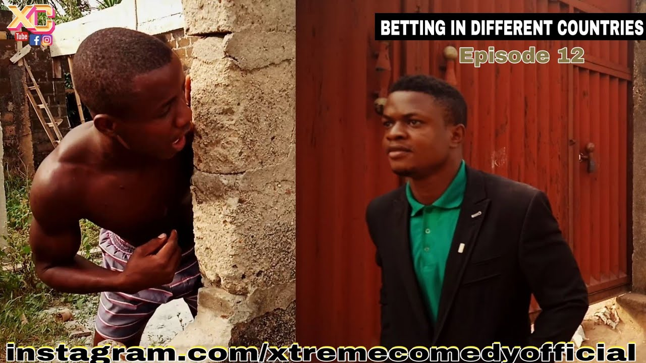 Download Betting In Different Countries (Xtreme Comedy) (Episode 12)