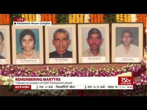 Tribute to martyrs, who sacrificed their lives during Parliament attack in 2001