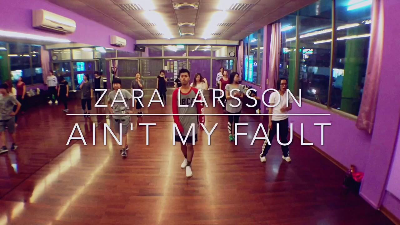 Zara Larsson Aint My Fault Dance Choreography by Sara