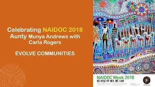 Naidoc 2018 Evolve Comunities Because of her, we can