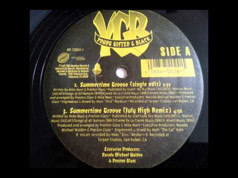 Young Gifted & Black - Summertime Groove (Single Edit)