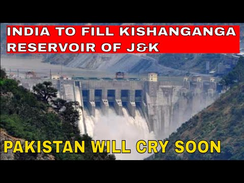 India to fill Kishanganga Reservoir by blocking Pakistan's Water in the next few weeks