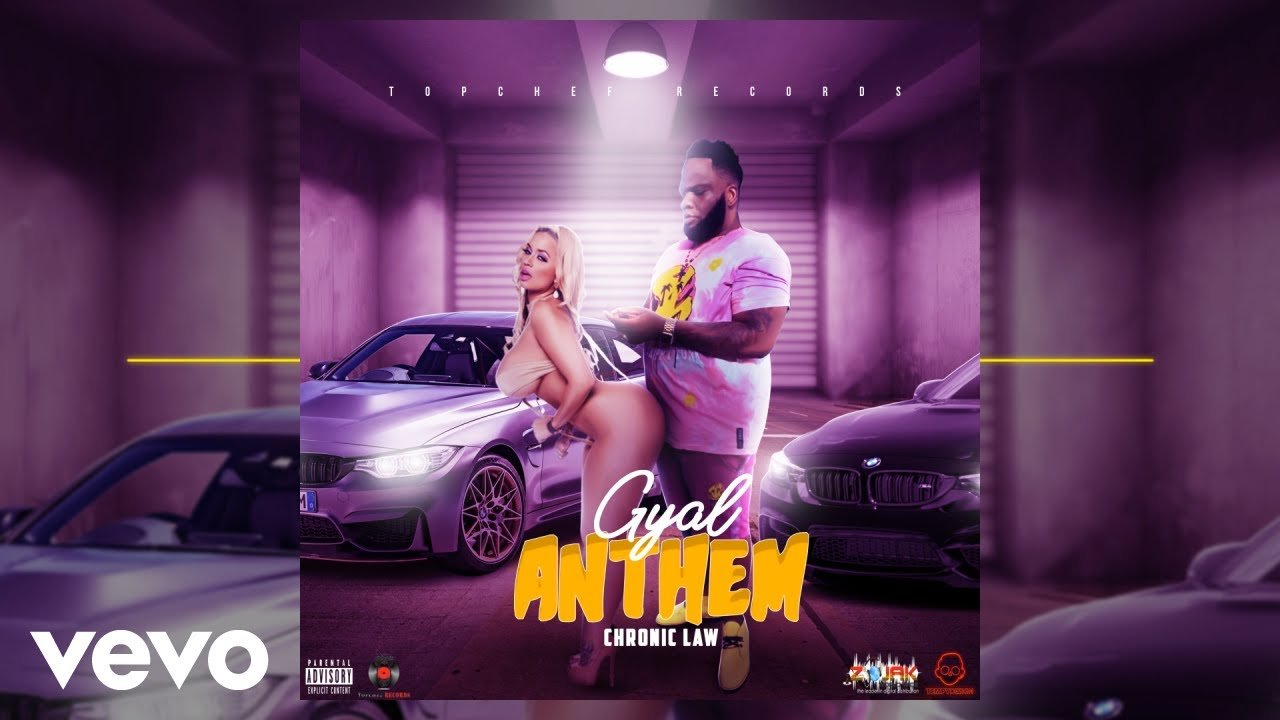Chronic Law - Gyal Anthem (Official Audio)