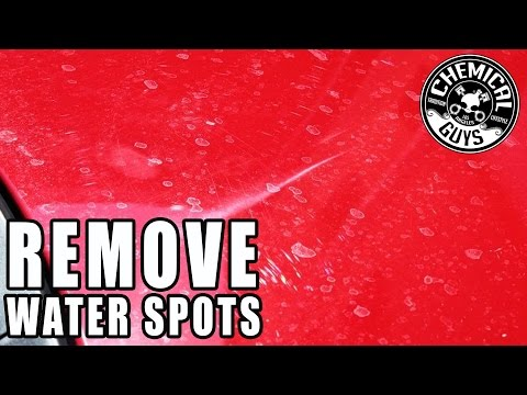 How To Remove Water Spots From Cars - Chemical Guys