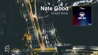 Nate Good - Night Ride (Prod. Kevin Peterson)
