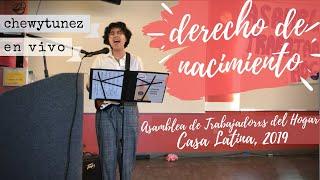Derecho de Nacimiento (Cover) - Asamblea de Trabajadorxs del Hogar en Casa Latina