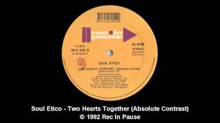 Soul Etico - Two Hearts Together (Absolute Contrast)
