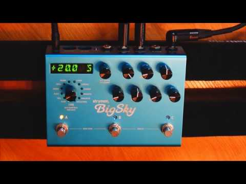 30 Minutes with the Strymon Big Sky (part 2)